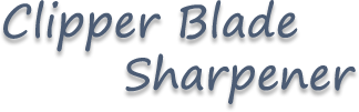Clipper Blade Sharpener